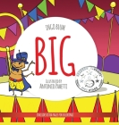 Big: A Little Story About Respect And Self-Esteem Cover Image