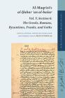 Al-Maqrīzī's Al-Ḫabar ʿan Al-Basar: Vol. V, Section 6: The Greeks, Romans, Byzantines, Franks, and Goths (Bibliotheca Maqriziana #7) Cover Image