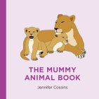 The Mummy Animal Book Cover Image