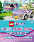 LEGO FRIENDS: Build Your Own Adventure: With Lisa Mini-Doll and Exclusive Touring Car (LEGO Build Your Own Adventure) Cover Image