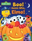 Sesame Street: Boo! Guess Who, Elmo! (Guess Who! Book) Cover Image