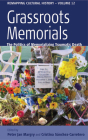 Grassroots Memorials: The Politics of Memorializing Traumatic Death (Remapping Cultural History #12) Cover Image