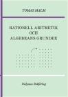 Rationell aritmetik och algebrans grunder: Portfölj III(a)-(b) av Den första matematiken Cover Image