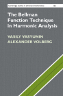 The Bellman Function Technique in Harmonic Analysis (Cambridge Studies in Advanced Mathematics #186) Cover Image