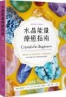 Crystals for Beginners Cover Image