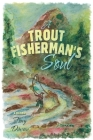 A Trout Fisherman's Soul Cover Image