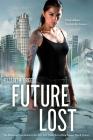 Future Lost (Future Shock #3) Cover Image