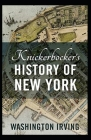 Knickerbocker's History of New York Annotated Cover Image