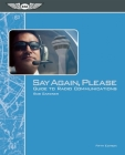 Say Again, Please: Guide to Radio Communications [With Map] Cover Image
