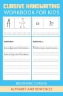 Cursive handwriting workbook for kids beginners: 150+ practice pages for boys or girls to master letters and sentences - makes a perfect Halloween, Th Cover Image