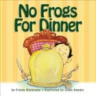 No Frogs for Dinner Cover Image