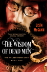 The Wisdom of Dead Men (Wildenstern Saga #2) Cover Image