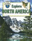 Explore North America (Explore the Continents #6) Cover Image