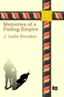 Memories of a Fading Empire Cover Image