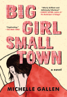 Big Girl, Small Town Cover Image