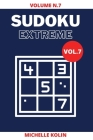 Sudoku Extreme Vol.7: 70+ Sudoku Puzzle and Solutions Cover Image