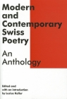 Modern and Contemporary Swiss Poetry: An Anthology (Swiss Literature) Cover Image