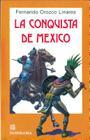 La Conquista de Mexico = Conquest of Mexico Cover Image