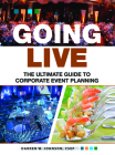 Going Live: The Ultimate Guide to Corporate Event Planning Cover Image