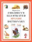 Hippocrene Children's Illustrated Spanish Dictionary Cover Image