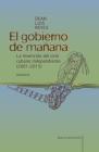 El gobierno de mañana: La invención del cine cubano independiente (2001-2015) Cover Image