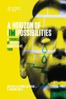 A Horizon of (Im)possibilities: A Chronicle of Brazil's Conservative Turn Cover Image