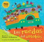 Las Ruedas del Autobus [with Audio CD] [With Audio CD] (Singalongs) Cover Image