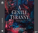A Gentle Tyranny (Nede Rising) Cover Image