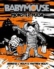 Babymouse #9: Monster Mash Cover Image
