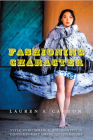 Fashioning Character: Style, Performance, and Identity in Contemporary American Literature (Cultural Frames) Cover Image