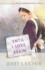 Until I Love Again, 2 (St. Lawrence County Amish #2) Cover Image