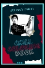 Johnny Marr Chill Coloring Book: A Calm and Relaxed, Chill Out Adult Coloring Book Cover Image