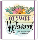 God's Word, My Journal: with Hand Lettered Truth by Debbie Bratton Cover Image
