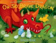 Oh So Brave Dragon: A Picture Book Cover Image