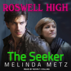 The Seeker (Roswell High #3) Cover Image