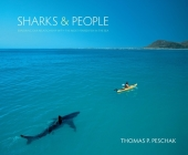 Sharks & People: Exploring Our Relationship with the Most Feared Fish in the Sea Cover Image