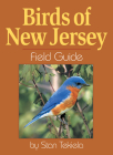Birds of New Jersey Field Guide (Bird Identification Guides) Cover Image