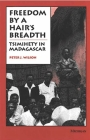 Freedom by a Hair's Breadth: Tsimihety in Madagascar Cover Image