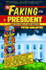 The Faking of the President: Nineteen Stories of White House Noir Cover Image