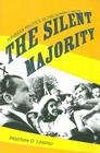 The Silent Majority: Suburban Politics in the Sunbelt South (Politics and Society in Twentieth-Century America) Cover Image