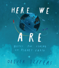 Here We Are: Notes for Living on Planet Earth Cover Image