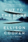 Cut to the Bone: A Novel (Agent Sayer Altair #3) Cover Image