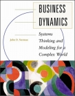 Business Dynamics: Systems Thinking and Modeling for a Complex World [With CDROM] Cover Image