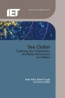 Sea Clutter: Scattering, the K Distribution and Radar Performance Cover Image