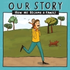 Our Story 033smemd1: How We Became a Family Cover Image