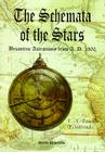 Schemata of the Stars, The, Byzantine Astronomy from 1300 A.D. Cover Image
