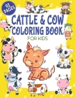 Cattle & Cow Coloring Book For Kids: Cattle Coloring Book For Kids Cover Image