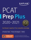 PCAT Prep Plus 2020-2021: 2 Practice Tests + Proven Strategies + Online (Kaplan Test Prep) Cover Image