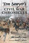 Tom Sawyer's Civil War Chronicles Cover Image