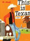This Is Texas: A Children's Classic (This is . . .) Cover Image